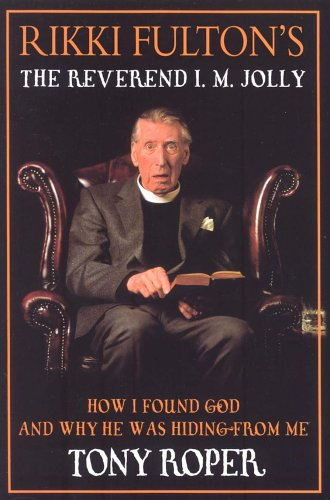 9781902927510: Rikki Fulton's Reverend I.M. Jolly: How I Found God, and Why He Was Hiding from Me (Bk.1)