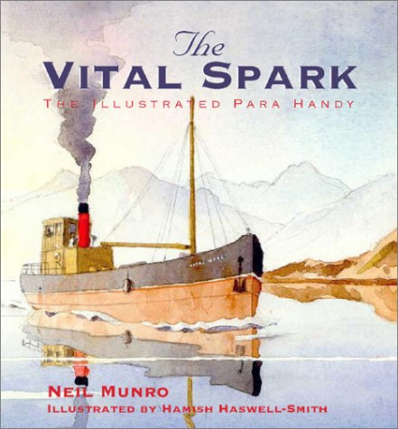 9781902927787: The Vital Spark: The Illustrated Para Handy