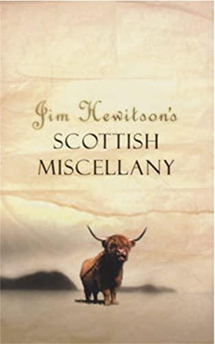 Jim Hewitsons Scottish Miscella: Jim Hewitson