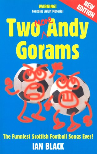 9781902927862: Two Andy Gorams: The Funniest Scottish Football Songs Ever!