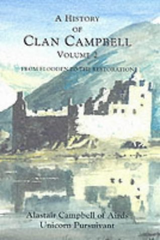 A History of Clan Campbell: From Flodden: Alastair Campbell Of