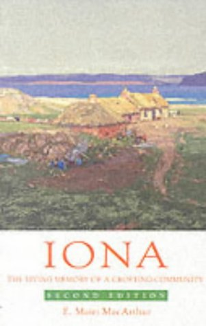 9781902930275: Iona: The Living Memory of a Crofting Community