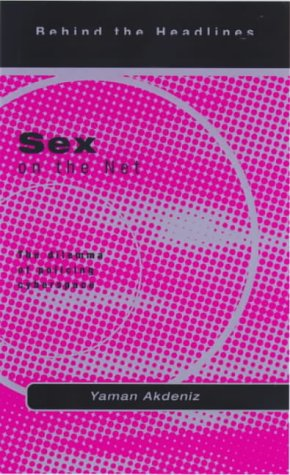 9781902932002: Sex on the Net: The Dilemma of Policing Cyberspace (Behind the Headlines) (Behind the Headlines S.)