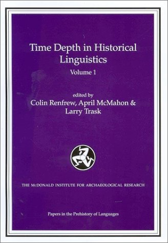 9781902937069: Time Depth in Historical Linguistics (Papers in the Prehistory of Languages) (v. 1 & 2)