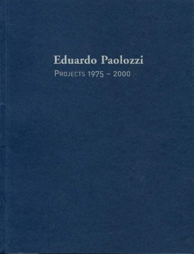 9781902945576: Eduardo Paolozzi: Projects 1975-2000