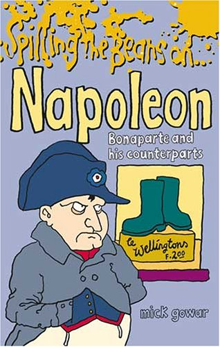Spilling the Beans on Napoleon Bonaparte and: Smart, Alec