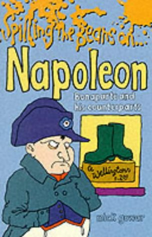 Spilling the Beans on Napoleon: Gowar, Mick