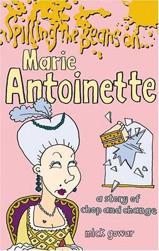Spilling the Beans on Marie Antoinette: Smart, Alec