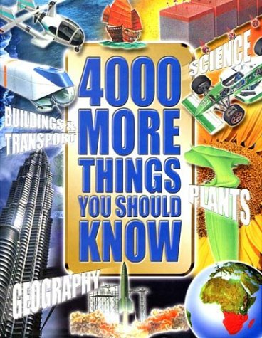 9781902947785: 4000 More Things You Should Know