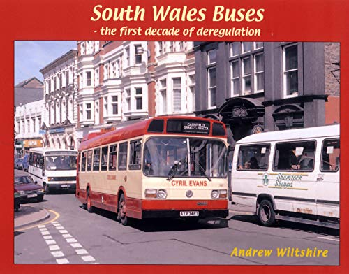 9781902953571: South Wales Buses - The First Decade of Deregulation