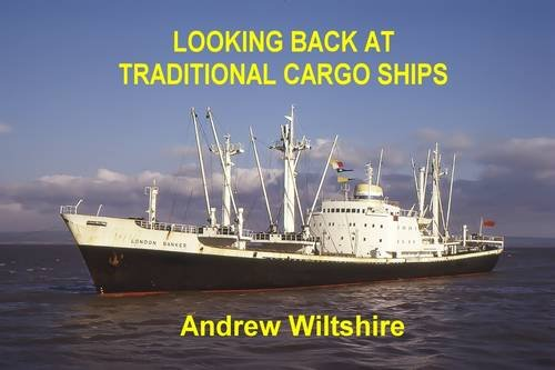 9781902953694: Looking Back at Traditional Cargo Ships