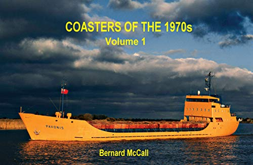 Coasters of the 1970s: Volume 1: Bernard McCall