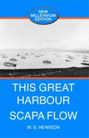 9781902957029: This Great Harbour Scapa Flow