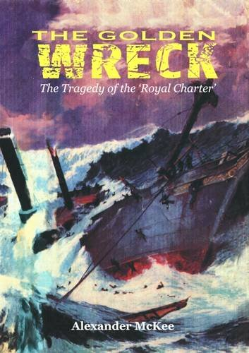 9781902964027: The Golden Wreck: The Tragedy of the
