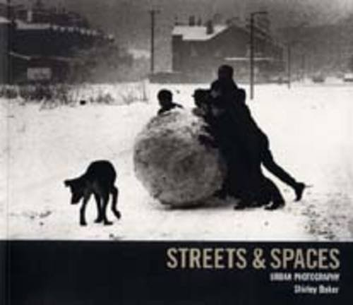 9781902970127: Streets and Spaces: Urban Photography - Salford and Manchester - 1960s-2000