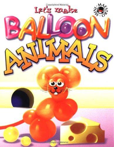 9781902973531: Balloon Animals (Mini Maestro)