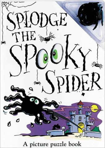 9781902973708: Splodge the Spooky Spider (Spooky Splats)