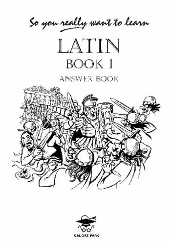9781902984032: So You Really Want to Learn Latin Book 1 - Answer Book