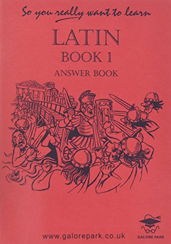 9781902984032: So You Really Want to Learn Latin Book I Answer Book (So You Really Want to Learn S)