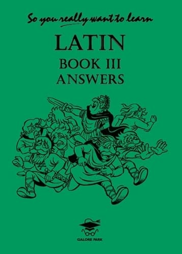 9781902984087: So You Really Want to Learn Latin Book III Answer Bookanswer Book Book III (So You Really Want to Learn S)