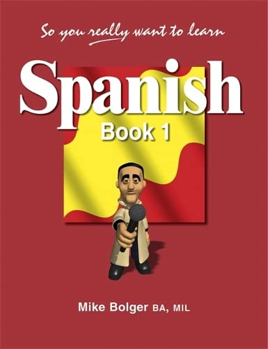 9781902984100: So You Really Want to Learn Spanishbook 1