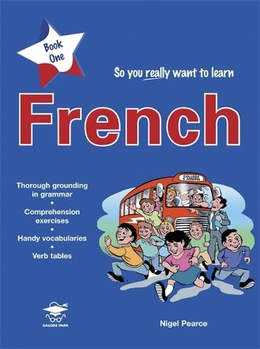 So You Really Want to Learn French: Pearce, Nigel