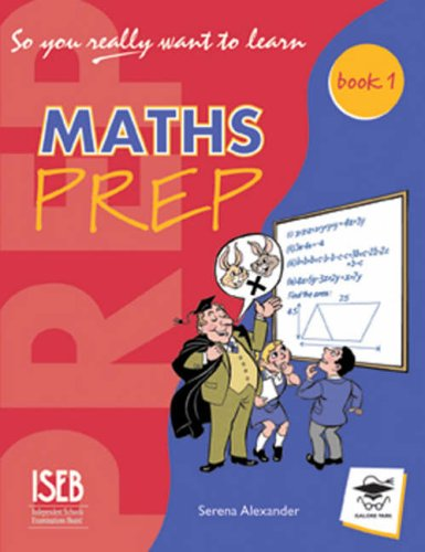 9781902984186: So You Really Want to Learn Maths Book 1: A Textbook for Key Stage 2 and Common Entrance