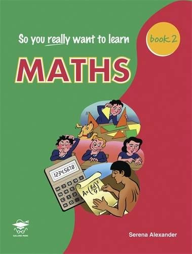 9781902984315: So You Really Want to Learn Maths Book 2: A Textbook for Key Stage 3 and Common Entrance