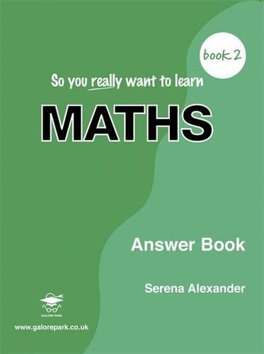 9781902984322: So You Really Want to Learn Maths Book 2 Answer Book