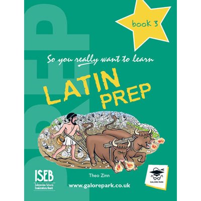 9781902984360: Latin Prep: Book 3: A Textbook for Common Entrance (So You Really Want to Learn)