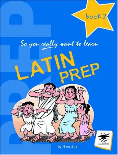 9781902984414: Latin Prep Book 2: Book 2: A Textbook for Common Entrance Level 2 (So You Really Want to Learn)