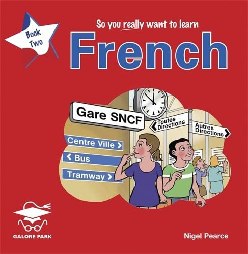 9781902984520: So You Really Want to Learn French Book 2 Audio CD