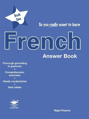 9781902984551: So You Really Want to Learn French: Answer Book Book 1