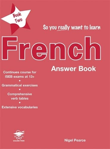 9781902984650: So You Really Want to Learn Frenchanswer Book Book 2 (So You Really Want to Learn S)