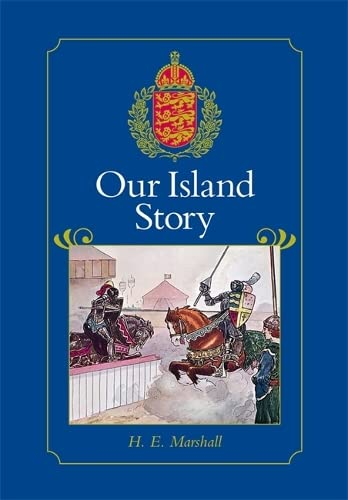 9781902984742: Our Island Story: A History of Britain for Boys and Girls, from the Romans to Queen Victoria