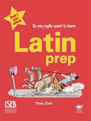 9781902984988: Latin Prep: Book 1: A Textbook for Common Entrance (So You Really Want to Learn)