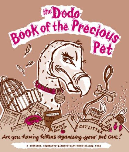 Dodo Book of the Precious Pet (Dodo Pad): Mcbride, Naomi