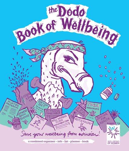 Dodo Book of Wellbeing: A Combined Organiser List-info-list-planner Book (Dodo Pad): Naomi McBride