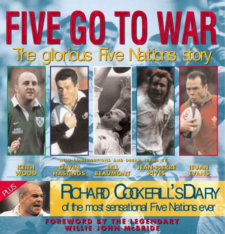 Five Go to War: The Glorious Five Nations Story.: Wood, Mike