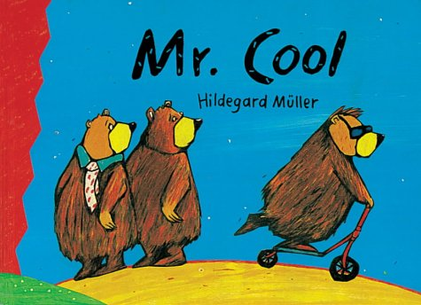Mr. Cool (Cats whiskers): Muller, Hildegard