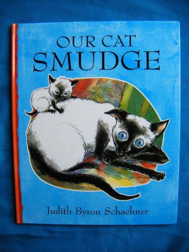 Our Cat Smudge (1903012236) by Schachner, Judith Byron