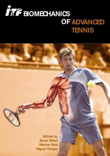 9781903013236: ITF Biomechanics of Advanced Tennis