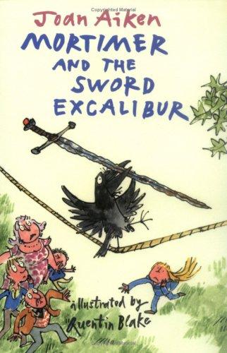 9781903015483: Mortimer and the Sword Excalibur (Arabel and Mortimer)