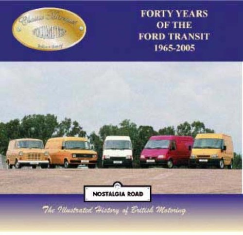 Forty Years of the Ford Transit 1965-2005: Berry, Robert