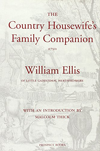 The Country Housewife's Family Companion (1750): William Ellis