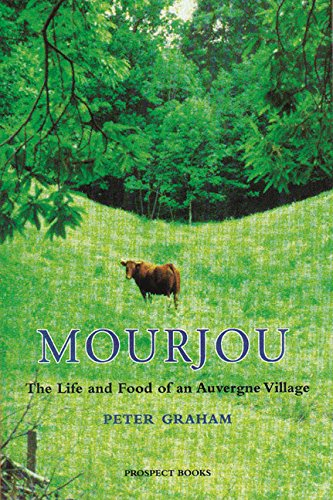 9781903018330: Mourjou: The Life and Food of an Auvergne Village (None)