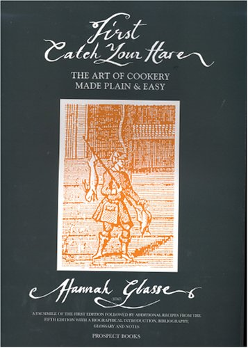 First Catch Your Hare.: The Art of: Glasse, Hannah