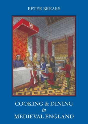 Cooking and Dining in Medieval England (1903018552) by Brears, Peter