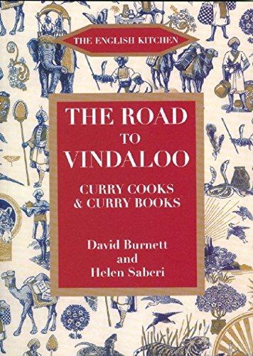 The Road to Vindaloo (English Kitchen): Burnett, David