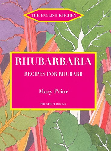 9781903018613: Rhubarbaria: Recipes for Rhubarb (English Kitchen)